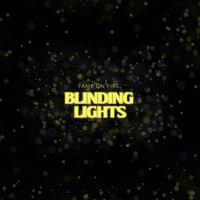 Fame on Fire - Blinding Lights