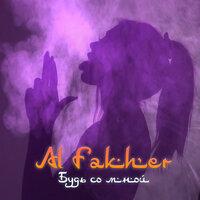 Al Fakher - Будь со мной