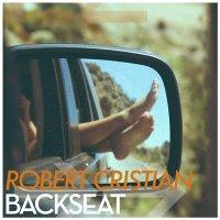 Robert Cristian - Backseat