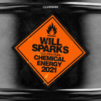 Will Sparks feat. Flea - Chemical Energy 2021