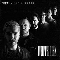 VIZE & Tokio Hotel - White Lies