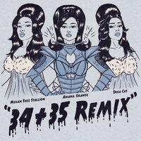 Ariana Grande & Doja Cat feat. Megan Thee Stallion - 34+35 (Remix)