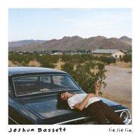 Joshua Bassett - Lie Lie Lie
