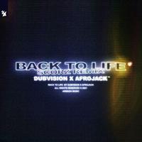 Dubvision & Afrojack - Back To Life (Scorz Remix)