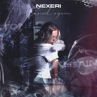 Nexeri - Stoned Again
