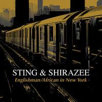 Sting feat. Shirazee - Englishman (African in New York)