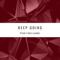 Frost feat. Alex Lander - Keep Going