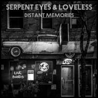 SerpentEyes feat. Loveless - Distant Memories
