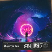 Jack Dawn feat.  Melissa Roma - Chase The Sun