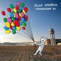 Alle Farben feat. Joachim Pastor - Tempelhof