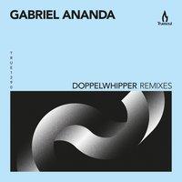 Gabriel Ananda - Doppelwhipper