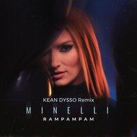 Minelli - Rampampam (feat.Kean Dysso Remix)