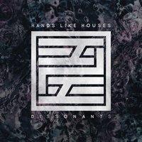 Hands Like Houses - Division Symbols