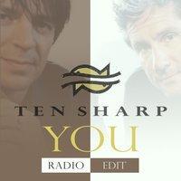 Ten Sharp - You (Radio Edit)
