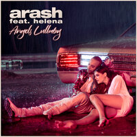 Arash Feat. Helena - Angels Lullaby (Leo Burn Remix)