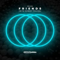 Selva feat. Robert Falcon - Friends