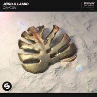 JORD feat. lamic - Cancun