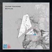 Alpine Universe - Battles
