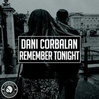 Dani Corbalan - Remember Tonight