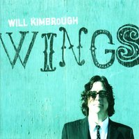Will Kimbrough - You Can't Go Home