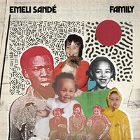 Emeli Sande - Family