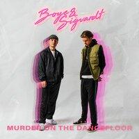 Boye & Sigvardt - Murder On The Dancefloor