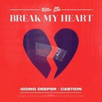 Going Deeper feat. Castion - Break My Heart