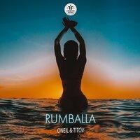 Oneil & Titov! - Rumballa