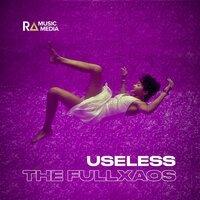 The Fullxaos - Useless