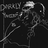 Darkly - Улетай