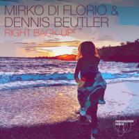 Mirko Di Florio & Dennis Beutler - Right Back Up