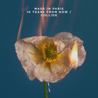 Made in Paris - 10 Years From Now