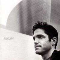 Dave Koz - I Believe