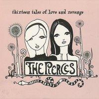 The Pierces - Sticks and Stones