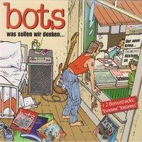 Bots - Sieben Tage lang