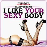 Andrei Ciobanu - I Like Your Sexy Body (Radio Edit)