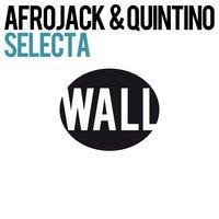 Afrojack & Quintino - Selecta (Beatwalker Remix)