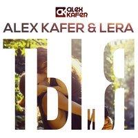 Alex Kafer & Lera - Ты И Я (Extended Mix) (2014)
