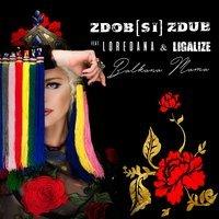 Zdob si Zdub feat. Loredana & Ligalize - Balkana Mama