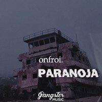 Onfroi. - Paranoja