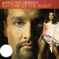 Alex C. Feat. Y-Ass - Rhythm Of The Night (Single Edit) ( Feat. Y-Ass )
