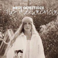 Megi Gogitidze - Не Меняется