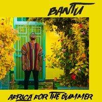 Bantu feat. Shungudzo - Complicated
