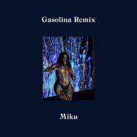 Miku - Gasolina (Remix)