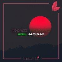 Anil Altinay - Dark Space