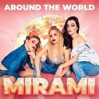 Mirami - Run Around The World (Real Thing Remix)