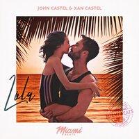 John Castel & Xan Castel - Lola