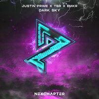 Justin Prime feat. Tbr & EMKR - Dark Sky