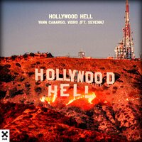 Yann Camargo feat. Vidro & Sevenn - Hollywood Hell