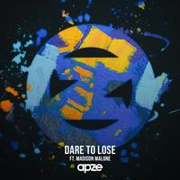Apze feat. Madison Malone - Dare to Lose